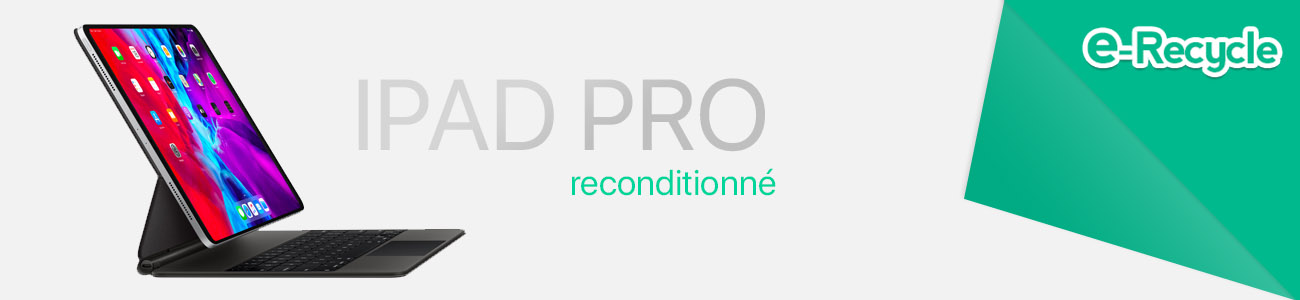 Nos iPad Pro reconditionné en France